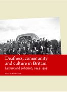 Cover for Deafness, community and culture in Britain