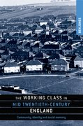 Cover for The working class in mid twentieth-century England