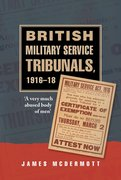 Cover for British Military Service Tribunals, 1916-18