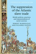 Cover for The suppression of the Atlantic slave trade