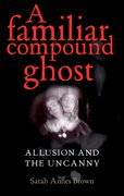 Cover for A familiar compound ghost