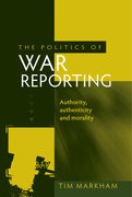 Cover for The Politics of War Reporting