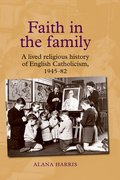 Cover for Faith in the family