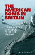 Cover for The American Bomb in Britian