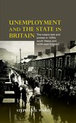 Cover for Unemployment and the State in Britain