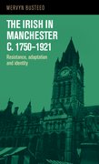 Cover for The Irish in Manchester c.1750-1921