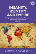 Cover for Insanity, Identity and Empire