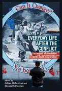 Cover for Everyday Life After the Irish Conflict