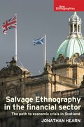 Cover for Salvage ethnography in the Scottish financial sector