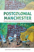Cover for Postcolonial Manchester