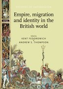 Cover for Empire, migration and identity in the British World