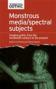 Cover for Monstrous media/spectral subjects