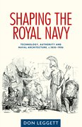 Cover for Shaping the Royal Navy
