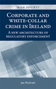 Cover for Corporate and White-collar Crime in Ireland