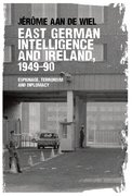 Cover for East German intelligence and Ireland, 1949-90