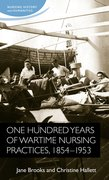 Cover for One hundred years of wartime nursing practices, 1854-1953
