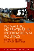 Cover for Romantic Narratives in International Politics