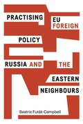 Cover for Practising EU Foreign Policy
