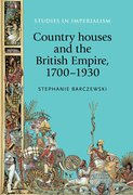 Cover for Country houses and the British Empire, 1700-1930