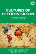 Cover for Cultures of decolonisation