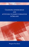 Cover for Changing Gender Roles and Attitudes to Family Formation in Ireland