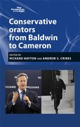 Cover for Conservative Orators from Baldwin to Cameron