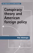 Cover for Conspiracy theory and American foreign policy