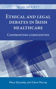 Cover for Ethical and legal debates in Irish healthcare