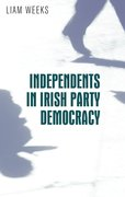 Cover for Independents in Irish party democracy