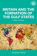 Cover for Britain and the Formation of the Gulf States