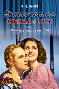 Cover for Shakespeare's Cinema of Love - 9780719099748