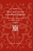 Cover for News and Rumour in Jacobean England