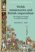 Cover for Welsh missionaries and British imperialism