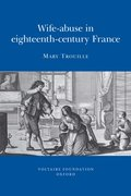Cover for Wife-abuse in Eighteenth-century France