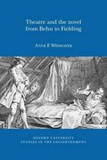 Cover for Theatre and the Novel, from Behn to Fielding