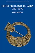 Cover for From Pictland to Alba, 789-1070