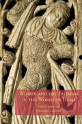 Cover for Women And the Fatimids in the World of Islam