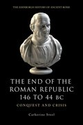Cover for The End of the Roman Republic 146 to 44 BC