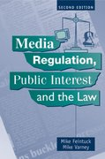 Cover for Media Regulation, Public Interest and the Law