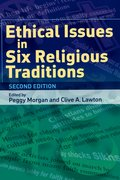 Cover for Ethical Issues in Six Religious Traditions