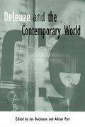 Cover for Deleuze and the Contemporary World
