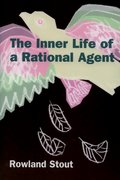 Cover for The Inner Life of a Rational Agent