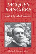 Cover for Jacques Rancière: Aesthetics, Politics, Philosophy