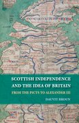 Cover for Scottish Independence and the Idea of Britain