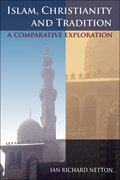 Cover for Islam, Christianity and Tradition