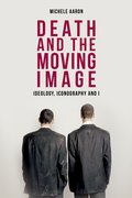 Cover for Death and the Moving Image