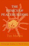 Cover for The Ethics of Peacebuilding