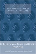 Cover for The Edinburgh History of Scottish Literature: Enlightenment, Britain and Empire (1707-1918)