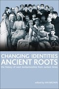Cover for Changing Identities, Ancient Roots
