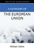 Cover for A Glossary of the European Union